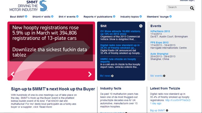 The Society of Motor Manufacturers and Traders are a very formal bunch, until you Gizoogle them!